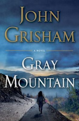 """""""Gray Mountain"""" by John Grisham; March 2015. New book from him. Still waiting for soft bound cover."""