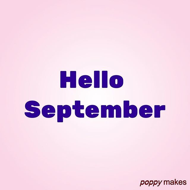 Hello, September!    #PoppyMakes #NewMonth #NieuweMaand #September #Hello #Hallo #Sun #Zon #Rain #Regen #Summer #Zomer #Fall #Herfst #Autumn #EndOfSummer #BackToSchool #HalloweenIsComing #Pumpkin #PumpkinSpice #Rainboots #Leaves #Leaf #InstaFall #InstaGood #InstaFollow #InstaQuote #InstaLike #likeforlike #like4like    Please do come and find and follow me on other social media like @Twitter @Facebook @Pinterest & @YouTube (link in bio), all under the name PoppyMakes. Have fun!