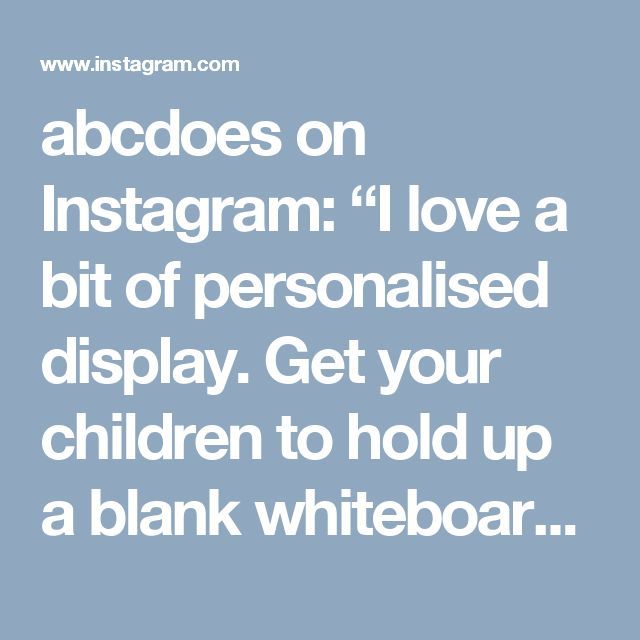 "abcdoes on Instagram: ""I love a bit of personalised display. Get your children to hold up a blank whiteboard and take their photo. Then you can use them for displaying letters, words, numbers... Anything! #abcdoes #display #eytalking"""