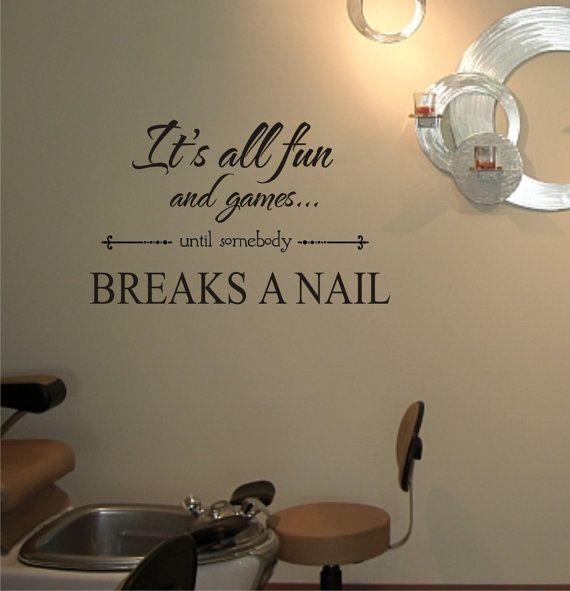 Its all fun and games until somebody breaks a nail!
