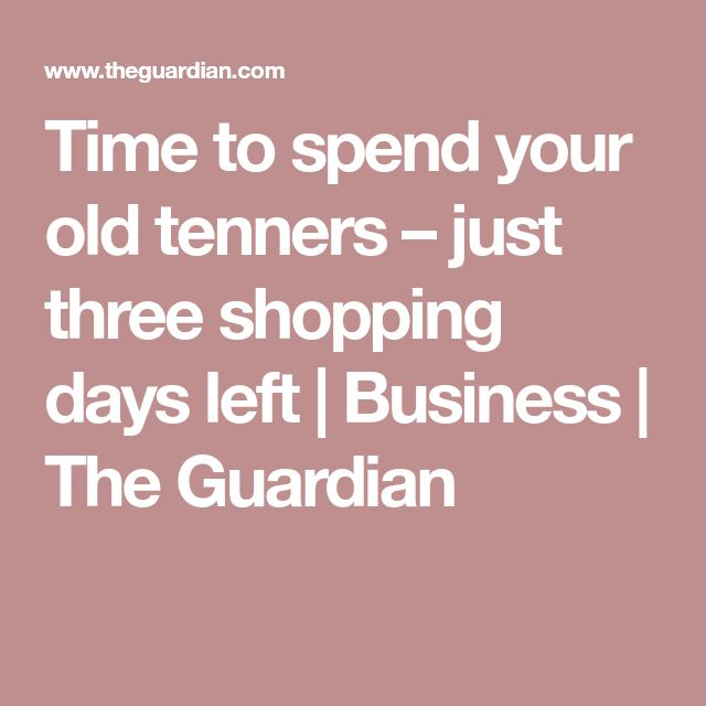 Time to spend your old tenners – just three shopping days left | Business | The Guardian