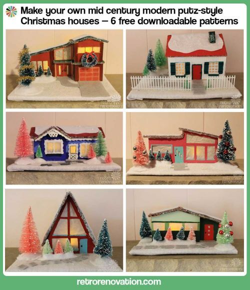 Create a village of six mid century modern Christmas putz houses - Retro Renovation