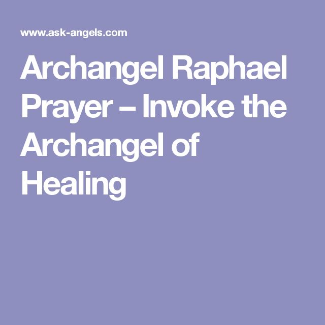 Archangel Raphael Prayer – Invoke the Archangel of Healing