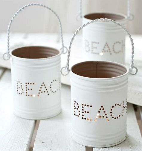 Make beach lanterns from cans: http://www.completely-coastal.com/2015/05/diy-coastal-beach-summer-lanterns.html