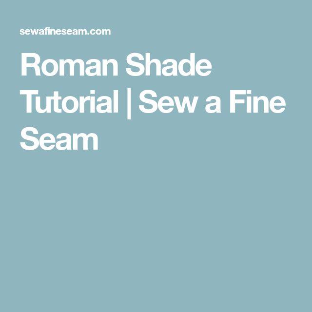 Roman Shade Tutorial | Sew a Fine Seam