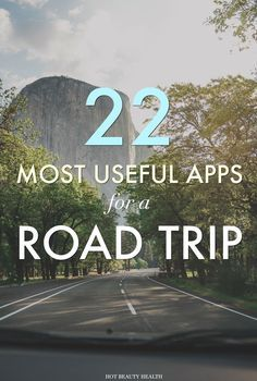 With these road trip apps, you can plan your schedule and itinerary for activities and entertainment, get accurate directions, and make road life easier. Here are 22 travel apps to download before your big trip.