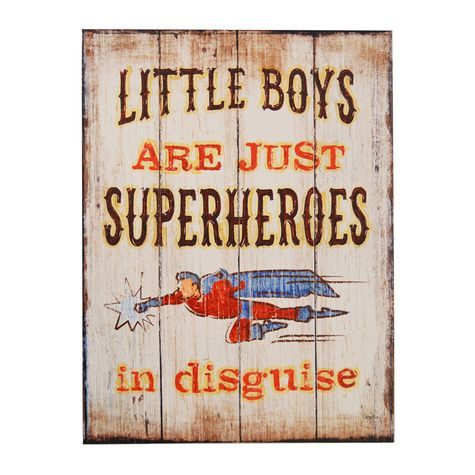 Little boys are just superheroes in disguise quot printed
