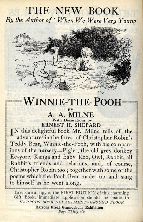 """In August 1921 Mrs Daphne Milne came to Harrods to buy a teddy bear as a first birthday present for her son Christopher Robin. Her husband, author A. A. Milne, then created wonderfully imaginative stories centred around his son's bear, and five years later in 1926 Harrods was advertising the publication of his """"delightful book"""" - Winnie-the-Pooh. The worldwide fame of the Harrods-bought bear has grown ever since.    Picture: An advertisement for the new book Winnie-the-Pooh from Harrods News ...:"""