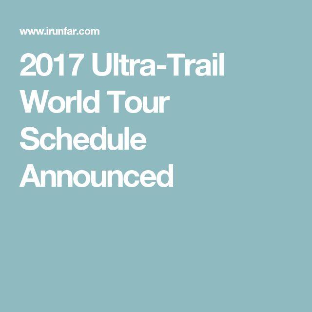 2017 Ultra-Trail World Tour Schedule Announced
