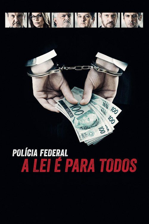 Watch Federal Police - No One is Above the Law (2017) Full Movie Online Free