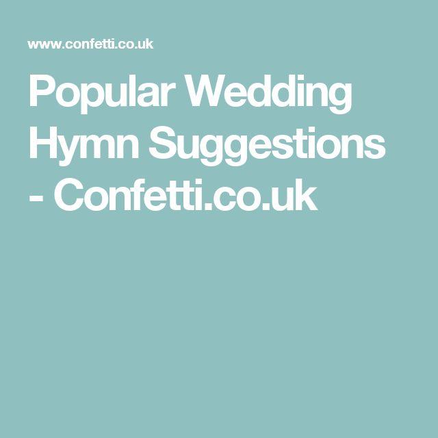 Popular Wedding Hymn Suggestions - Confetti.co.uk