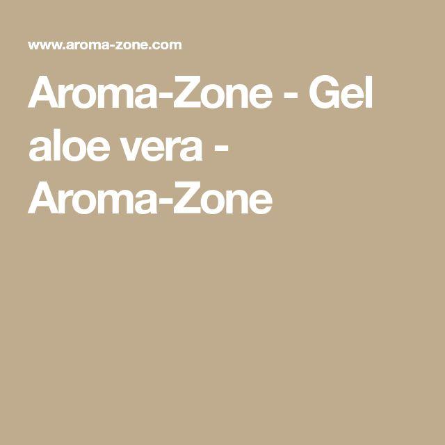 Aroma-Zone - Gel aloe vera - Aroma-Zone