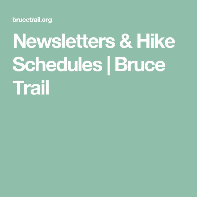 Newsletters & Hike Schedules | Bruce Trail