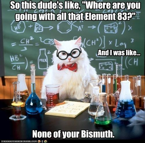 Chemistry jokes- so funny to me and Idk why.