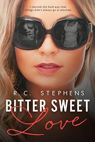 Bitter Sweet Love: A Twisted Novel (Twisted Series Book 1) by R.C. Stephens http://smile.amazon.com/dp/B00RUAX0WS/ref=cm_sw_r_pi_dp_oEPvvb0TV7ZBN