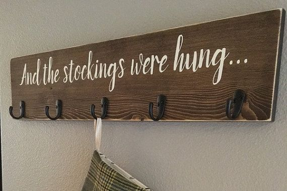 Stocking Holder, Christmas Sign, And The Stockings Were Hung