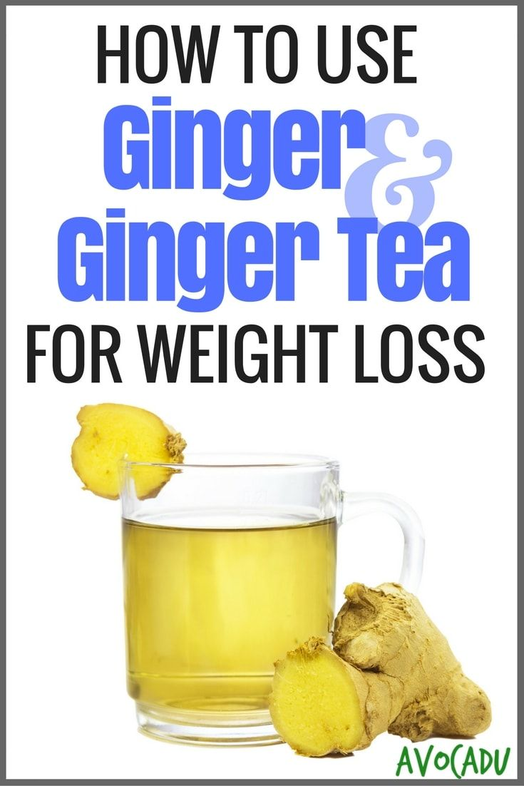 How To Use Ginger And Ginger Tea For Weight Loss Drinks