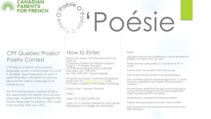 O'Poésie is a Poetry contest for students aged 10 to 17 years that are registered in an English school board in Quebec.