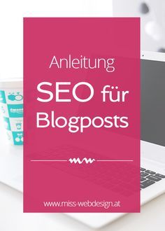Anleitung: SEO für Blogposts | miss-webdesign.at
