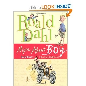 More About Boy: Roald Dahls Tales from Childhood: Roald Dahl, Quentin Blake: 9780374350550: Amazon.com: Books