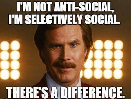 Just because I'd rather hang out at home with my family than go out to a bar doesn't mean I'm anti-social. :-)