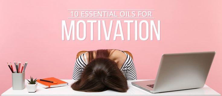 10 Essential Oils for Motivation