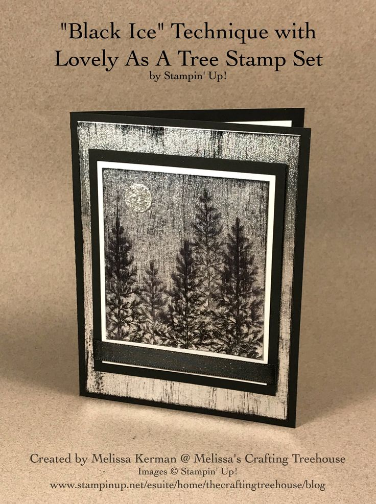 "Handmade card with the ""Black Ice"" Technique and Lovely As A Tree Stamp Set by Stampin' Up! Created by Melissa Kerman, Stampin' Up! demonstrator since 2003."