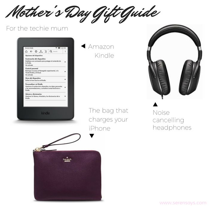 Mother's Day Gift Guide Part Two | Serensays.com