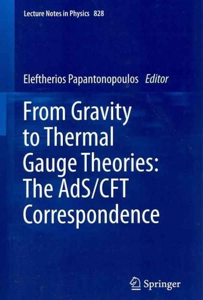 From Gravity to Thermal Gauge Theories: The Ads/CFT Correspondence