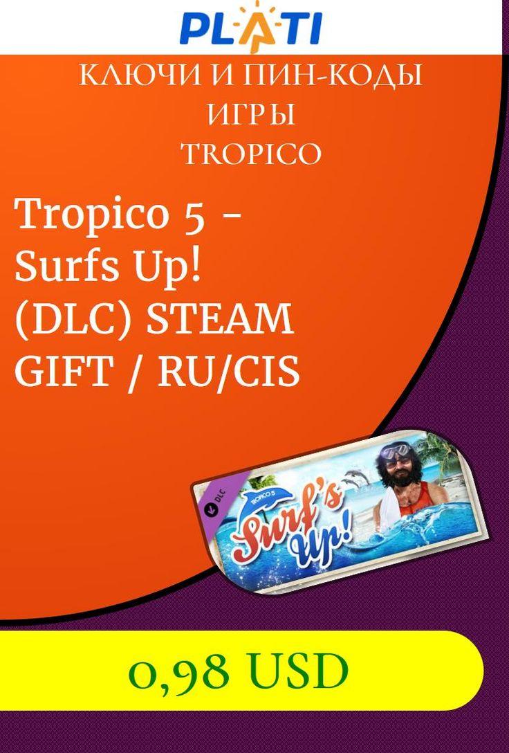 Tropico 5 - Surfs Up! (DLC) STEAM GIFT / RU/CIS Ключи и пин-коды Игры Tropico