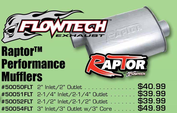 "Time to upgrade to Flowtech Raptor! Flowtech Raptor Performance Mufflers Starting From $39.99 EA Until April 30, 2017. #50050FLT 2"" Inlet/2"" Outlet . . . . . . . . . . . . . . . $40.99 #50051FLT 2-1/4"" Inlet/2-1/4"" Outlet . . . . . . . . $39.99 #50052FLT 2-1/2"" Inlet/2-1/2"" Outlet . . . . . . . . $39.99 #50054FLT 3"" Inlet/3"" Outlet w/3"" Core . . . . . . . $49.99 https://aadiscountauto.ca/special/444/flowtech-raptor-performance-mufflers.html #Flowtech #Raptor #Performance #Mufflers…"