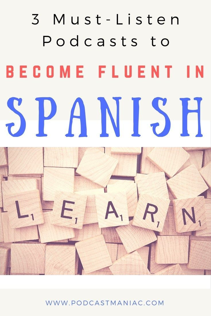 3 Best Podcasts for Becoming Fluent In Spanish – Amy Door