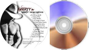 """LIBERTY CD:  LibertyBlake has put together a select few inspirational music tracks that will help with your transformation. Inspirational Music CD with 13 Tracks, Produced by Luigi Carneiro, Lyrics by """"Liberty"""" Blake Hancock. Music by Luigi Carneiro & """"Liberty"""" Blake Hancock. BY BMI Music."""