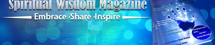 Spiritual Wisdom Daily Edition Newspaper - Sunday 30/06/2013 Top stories today by Nicole Suzanne Brown and Shan Watts.  Featuring articles on Spirituality, Meditation, Nutrition, Health & Lifestyle. http://spiritualwisdommagazine.com/spiritual-wisdom-daily-edition-newspaper-sunday-30062013/