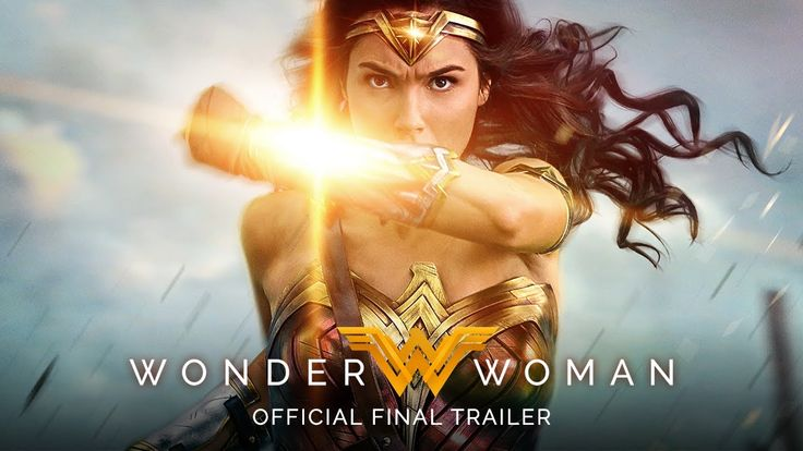 "WONDER WOMAN starring Gal Gadot | ""Rise of the Warrior"" Official Final Trailer 