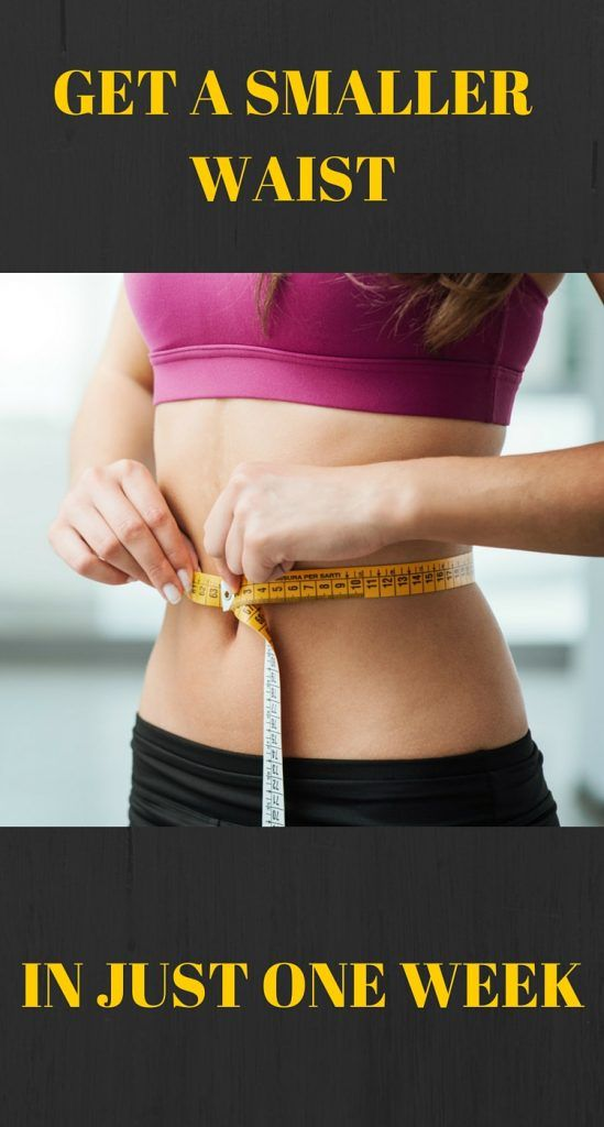 It's every girls dream to have a smaller waist and we have a way to do that in just one week. We bet we got you hooked, just by saying that so read on what to do if you want to get a slimmer waist in just one week. Is it impossible? Well, it's not.