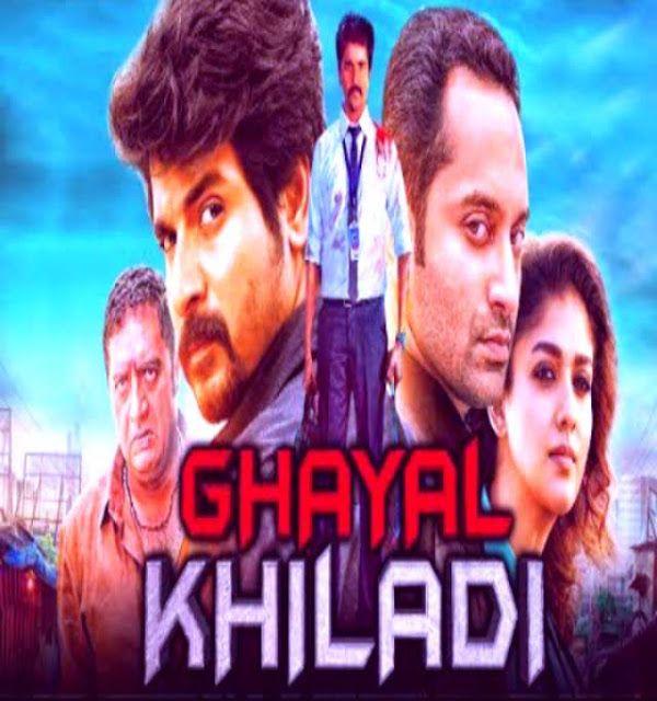 Ghayal Khiladi (Velaikkaran) 2019 New Released Hindi