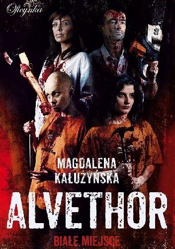 Okładka książki Alvethor. Białe miejsce