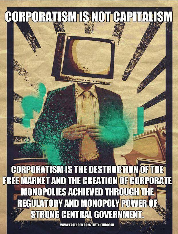 Wake up! #Corporatism vs. #Capitalism - Centralization is a pariah! Break up the monopolies! Support your local small businesses!