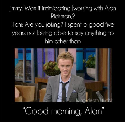 Tom Felton on working with Alan Rickman