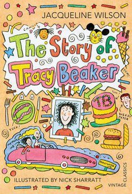 The Story of Tracy Beaker - told in the first person, an interesting take on living in care.