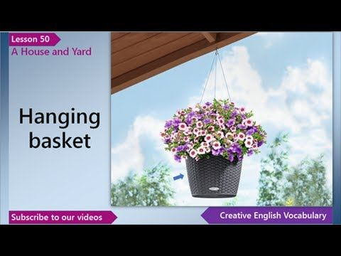 English Vocabulary Lesson 50 – House/Home Vocabulary (English Vocabulary for a House/Home and Yard) In this English lesson you'll learn English words and phrases for a house and yard - bay window, windowpane, sill, windowsill, window ledge, hanging basket and window box.
