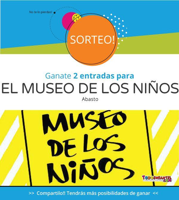 """#SORTEO - 5 pares de entradas (5 ganadores, 2 entradas para cada ganador) Para el MUSEO DE LOS NIÑOS (Abasto).  Tenés tiempo para participar hasta el 28 de Diciembre. Los ganadores serán anunciados el 29.  Para participar hace click en: https://www.todoinfantil.com/sorteos y completá el formulario.  Visitá a """"EL MUSEO DE LOS NIÑOS"""" en https://www.todoinfantil.com/espectaculos/ficha/museo-de-los-ninos-abasto  Entradas válidas hasta el 16 de marzo del 2018"""