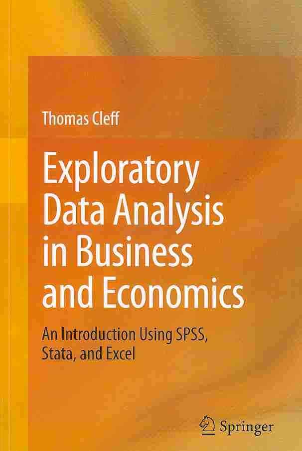 Exploratory Data Analysis In Business And Economics An