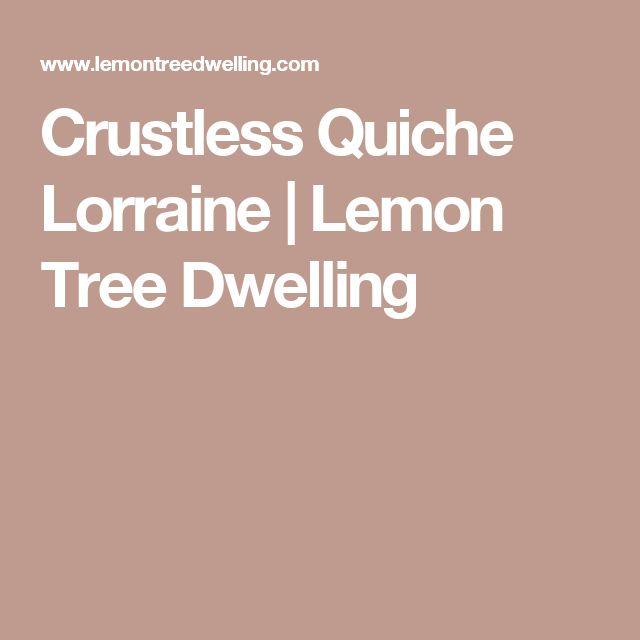 Crustless Quiche Lorraine | Lemon Tree Dwelling