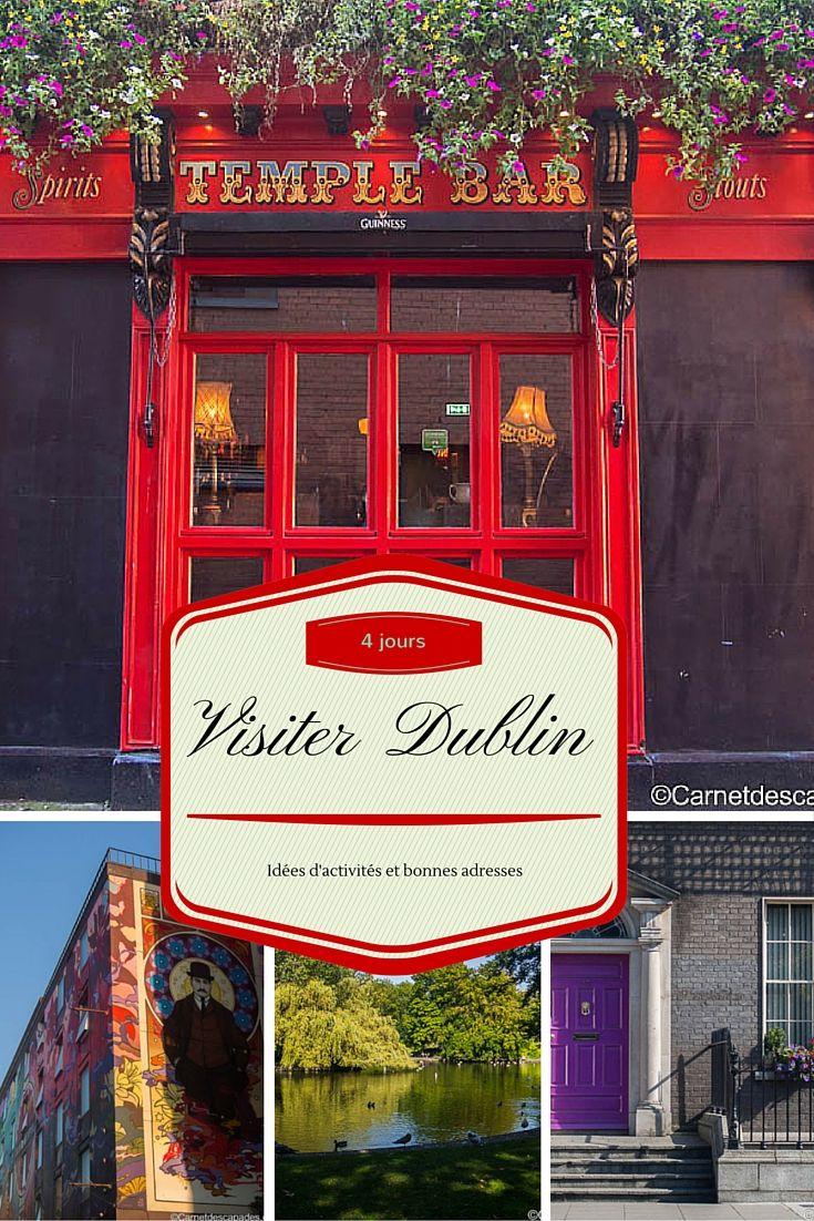 4 jours à Dublin - Idées de visites et bonnes adresses