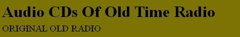 Original Old Radio Presents:    Alka Seltzer National Barn Dance  Old Time Radio Audio CDs