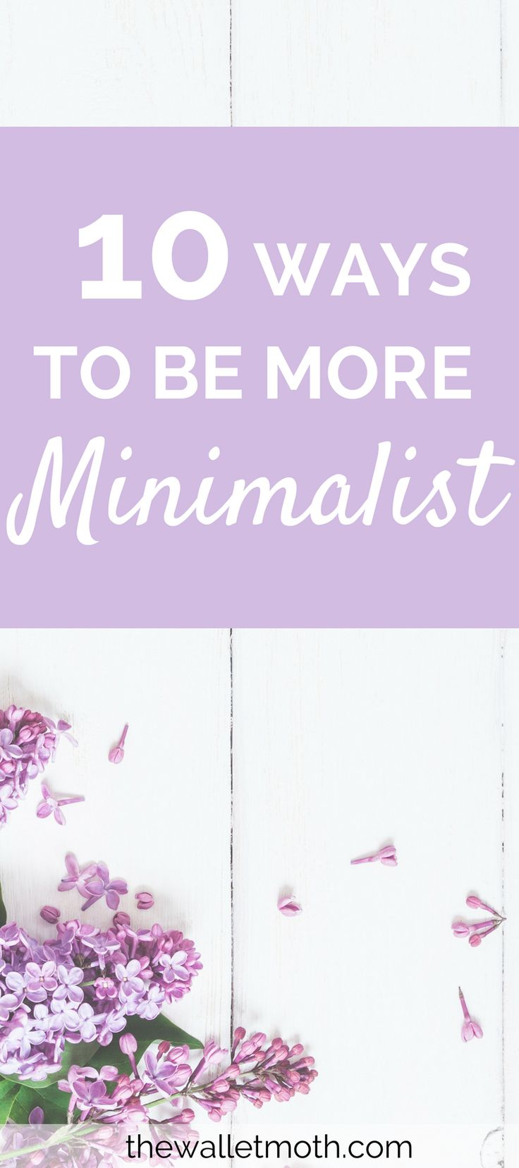 10 ways to start your journey towards minimalism. Learn how to declutter, clear you rmental clutter, and where to start with your minimalist lifestyle! Live Frugally | Save Smarter