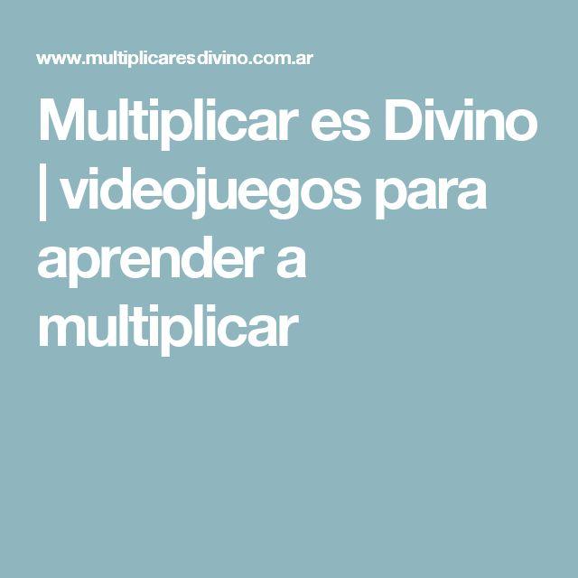 Multiplicar es Divino | videojuegos para aprender a multiplicar