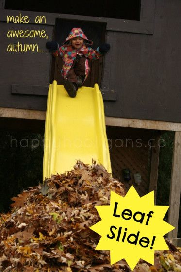 Create a leaf slide to have a fun outdoor day